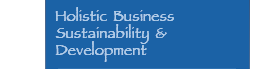 Holistic Business Sustainability & Development
